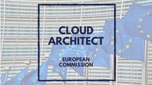 IT Job - Cloud Architect at European Commission - Sprint CV