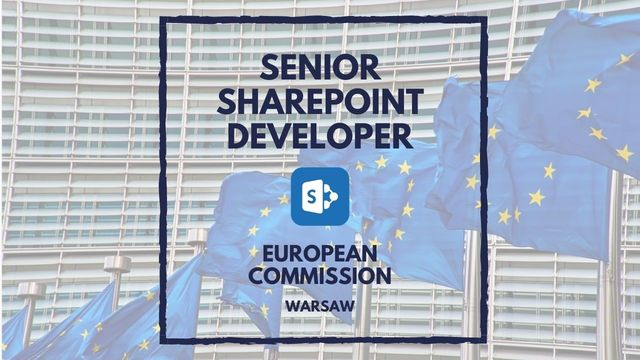 IT Job - Senior Sharepoint Developer at Frontex - European Commission - Warsaw - Sprint CV