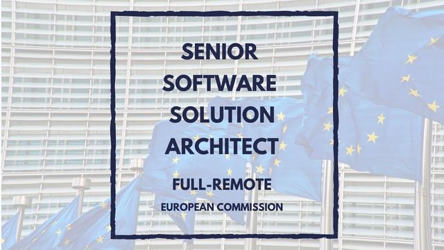 IT Job - Senior Java Solution Architect - European Commission - Full remote - Sprint CV